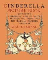 Cinderella Picture Book - Containing Cinderella, Puss in Boots & Valentine and Orson