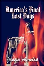America's Final Last Days - Jessie Amelia