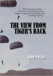 The View From Tiger's Back - Dan Peled