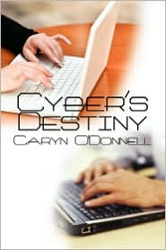 Cyber's Destiny - Caryn O'donnell