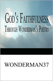 God's Faithfulness Through Wonderman's Poetry