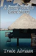 A South-Pacific Love Story