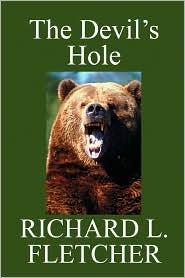 The Devil's Hole - Richard L. Fletcher