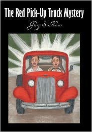 The Red Pick-Up Truck Mystery - George S. Haines