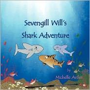 Sevengill Will's Shark Adventure - Michelle Aviles