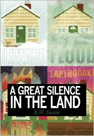 A Great Silence In The Land - K. W. Swain