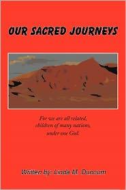 Our Sacred Journeys - Linda Duncum