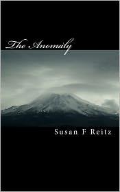The Anomaly: A Byron Jacobson Novel - Susan F. Reitz