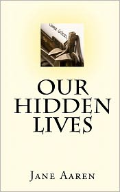 Our Hidden Lives - Jane Aaren, Helen Haav (Translator)