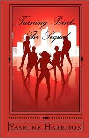 Turning Point- the Sequel - Yasmine Harrison