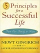 5 Principles for a Successful Life - Newt Gingrich; Jackie Gingrich Cushman