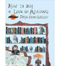 How to Buy a Love of Reading - Tanya Egan Gibson