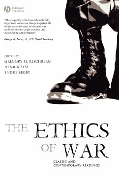 The Ethics of War: Classic and Contemporary Readings - Reichberg, Gregory M. / Syse, Henrik / Begby, Endre