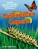 Caterpillar Capers - Louise Spilsbury