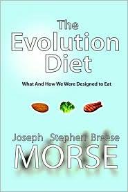 The Evolution Diet - Joseph Stephen Breese Morse
