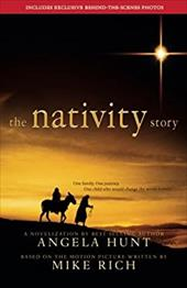 The Nativity Story - Hunt, Angela Elwell / Rich, Mike