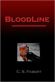 Bloodline: The Betrayal - C. S. Fabert