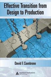 Effective Transition from Design to Production - Ciambrone, David F.
