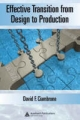 Effective Transition from Design to Production - David F. Ciambrone