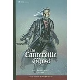 The Canterville Ghost: The Graphic Novel - Sean Michael Wilson