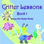 Critter Lessons: Book 1