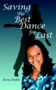 Saving the Best Dance for Last