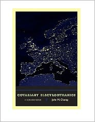 Covariant Electrodynamics: A Concise Guide - John M. Charap