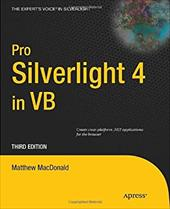 Pro Silverlight 4 in VB - MacDonald, Matthew