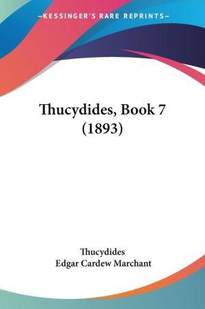 Thucydides, Book - Thucydides, Edgar Cardew Marchant (Editor)