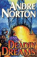 Deadly Dreams (Baen Science Fiction)