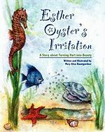 Esther Oyster's Irritation