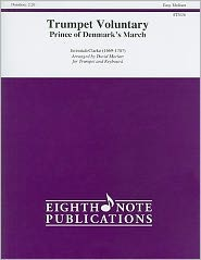 Trumpet Voluntary: Prince of Denmark's March