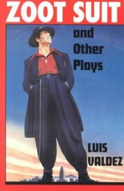 Zoot Suit and Other Plays - Valdez, Luis