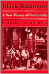 Black Baltimore: A New Theory of Community - Harold A. McDougall