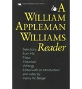 A William Appleman Williams Reader - Henry W. Berger
