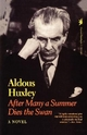 After Many a Summer Dies the Swan - Aldous Huxley