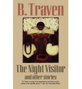 The Night Visitor - B. Traven