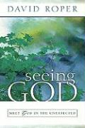 Seeing God: Meet God in the Unexpected