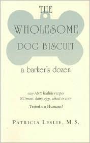 Wholesome Dog Biscuit: A Barker's Dozen - Patricia Leslie