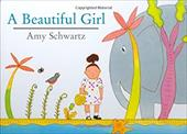 A Beautiful Girl - Schwartz, Amy