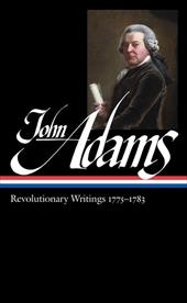 John Adams: Revolutionary Writings 1775-1783 - Adams, John / Wood, Gordon
