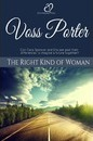 The Right Kind of Woman - Voss Porter