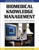 Biomedical Knowledge Management - Wayne Pease; Malcolm Cooper; Raj Gururajan
