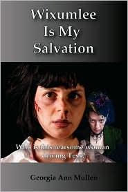 Wixumlee Is My Salvation - Georgia Ann Mullen