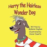 Harry the Hairless Wonder Dog - Melanie Hughes