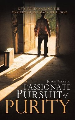 Passionate Pursuit of Purity - Farrell, Joyce