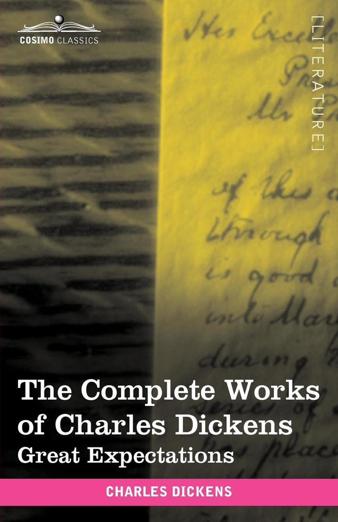The Complete Works of Charles Dickens (in 30 Volumes, Illustrated) als Taschenbuch von Charles Dickens - Cosimo Classics