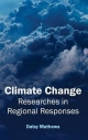 Climate Change: Researches in Regional Responses - Daisy Mathews