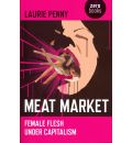 Meat Market - Laurie Penny