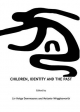 Children, Identity and the Past - Liv Helga Dommasnes; Melanie Wrigglesworth